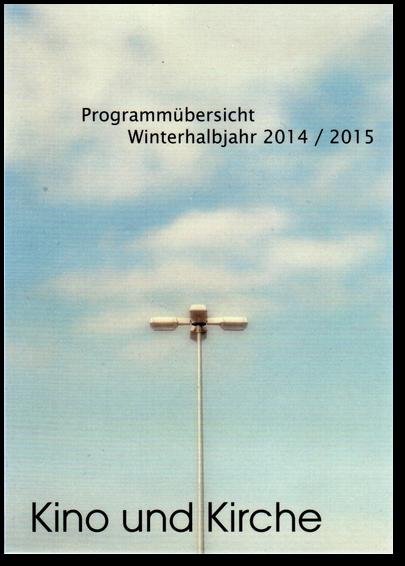 Kino und Kirche 2014/2015