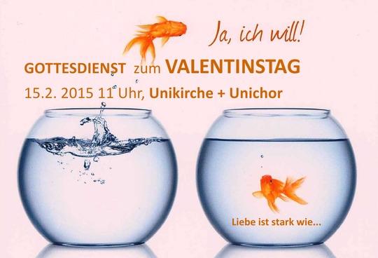 Gottesdienst Zum Valentinstag 15 2 2015 11 Uhr Unikirche Unichor
