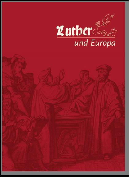 Luther und Europa